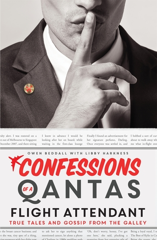 Confessions Of A Qantas Flight Attendant by Owen Beddall.