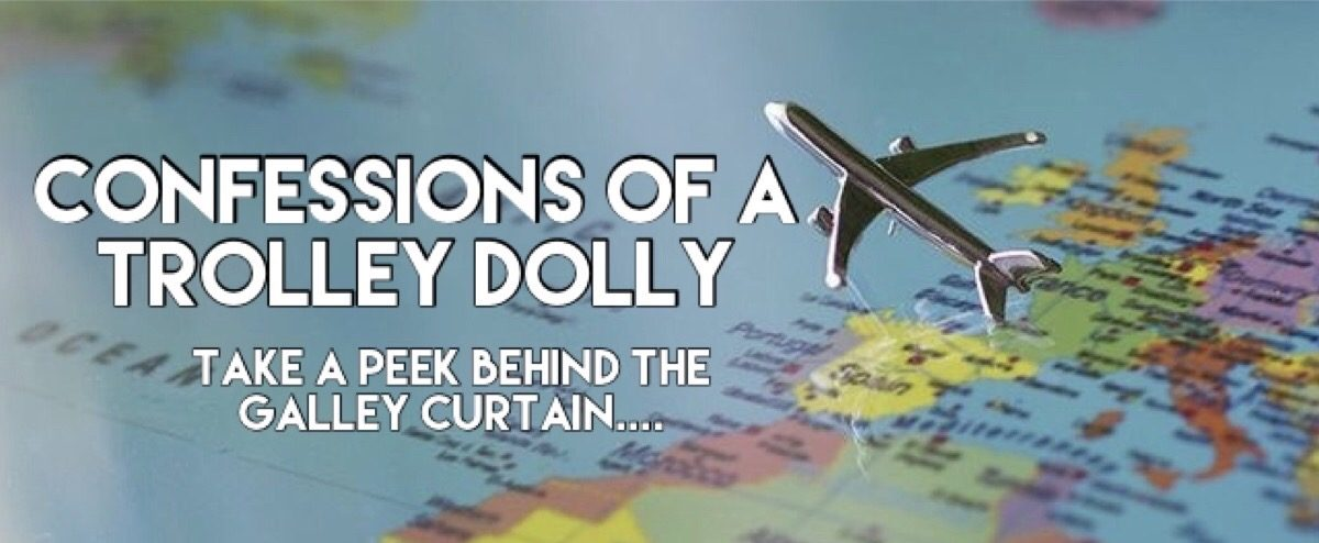 Confessions of a Trolley Dolly